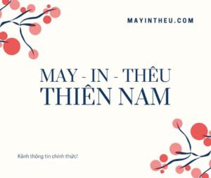 kenh thong tin chinh thuc cua may in theu thien nam