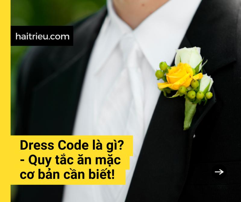 dress code la gi quy tac can biet