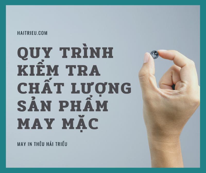 quy trinh kiem tra chat luong san pham may mac hai trieu