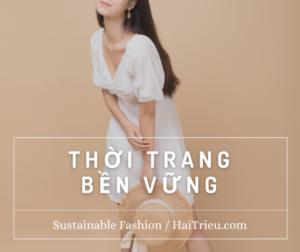 thoi trang ben vung Sustainable Fashion