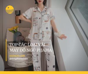 top cac loai vai may do ngu pijama dep nhat