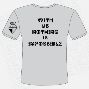 ao thun lop with us nothing is impossible